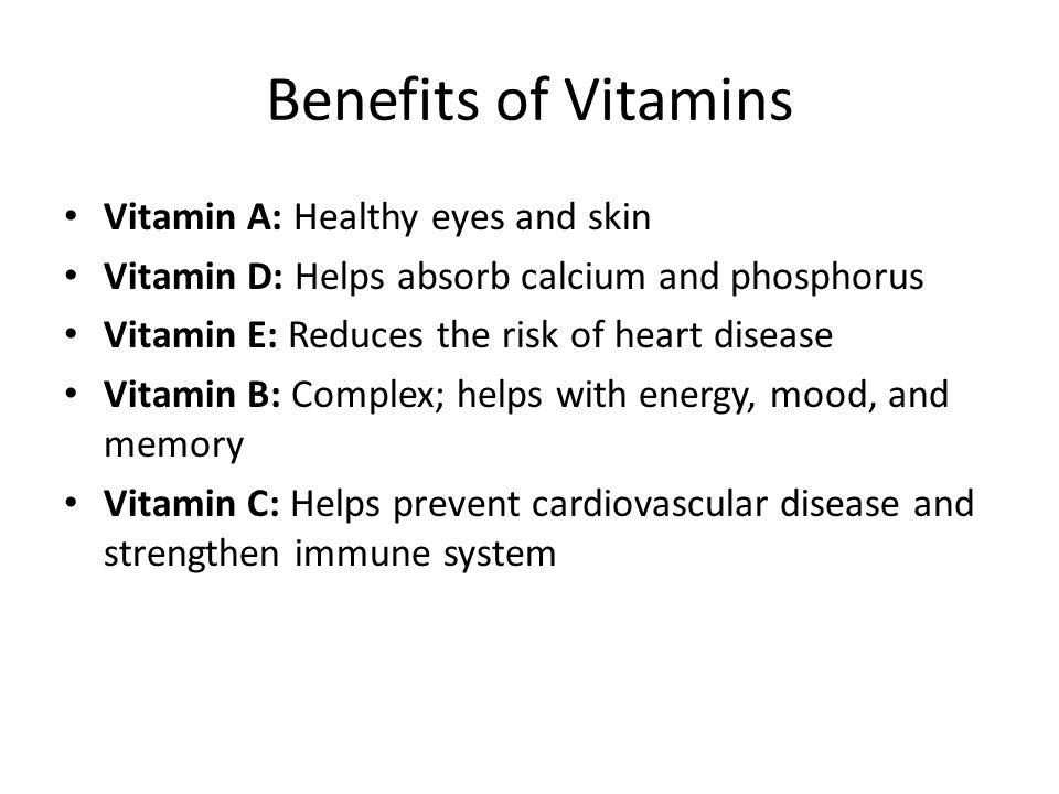 Benefits of Vitamins Vitamin A: Healthy eyes and skin