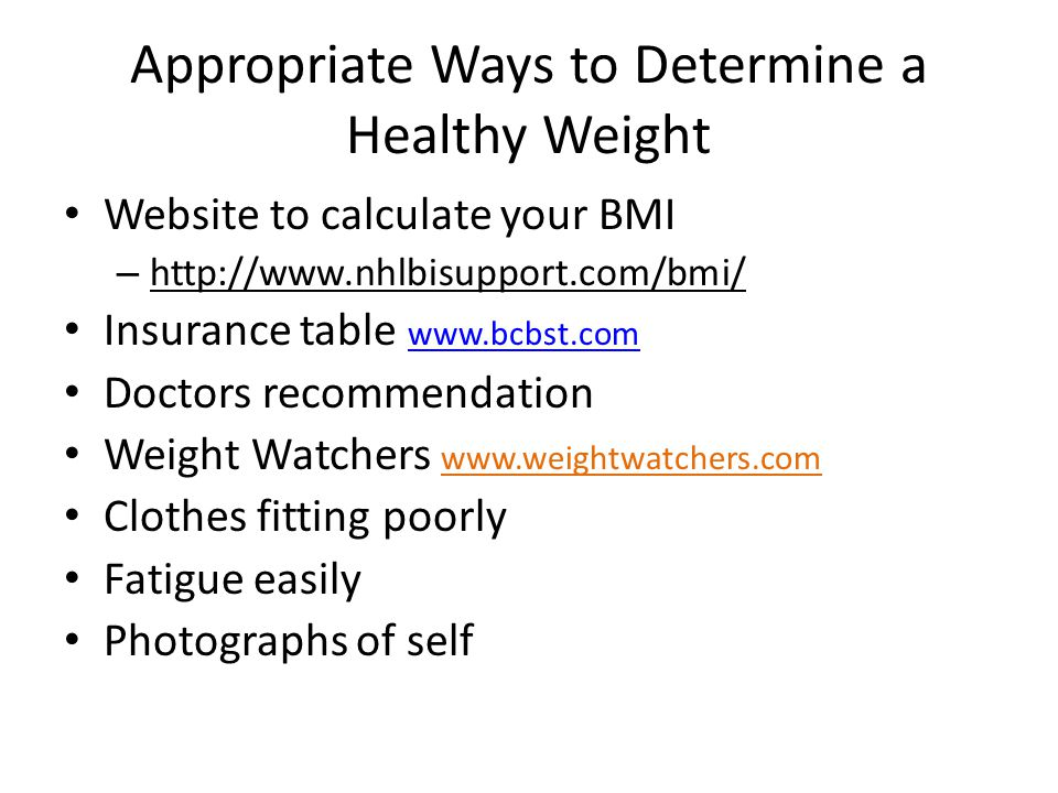 Appropriate Ways to Determine a Healthy Weight