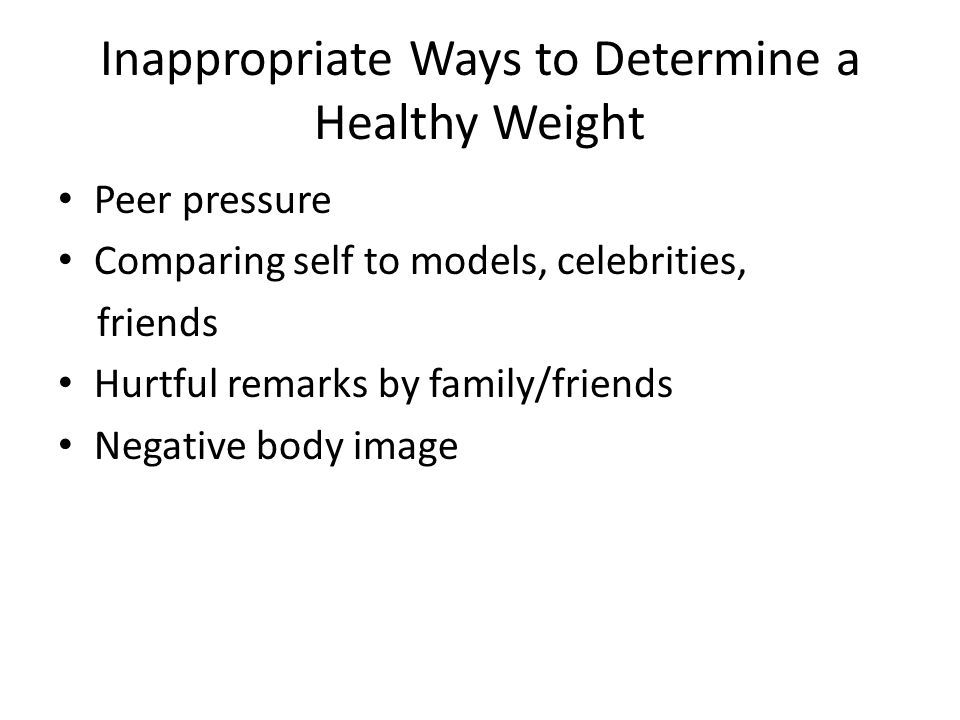 Inappropriate Ways to Determine a Healthy Weight