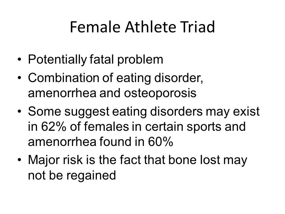 Female Athlete Triad Potentially fatal problem