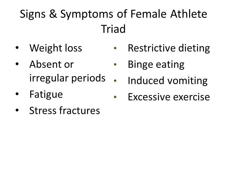 Signs & Symptoms of Female Athlete Triad