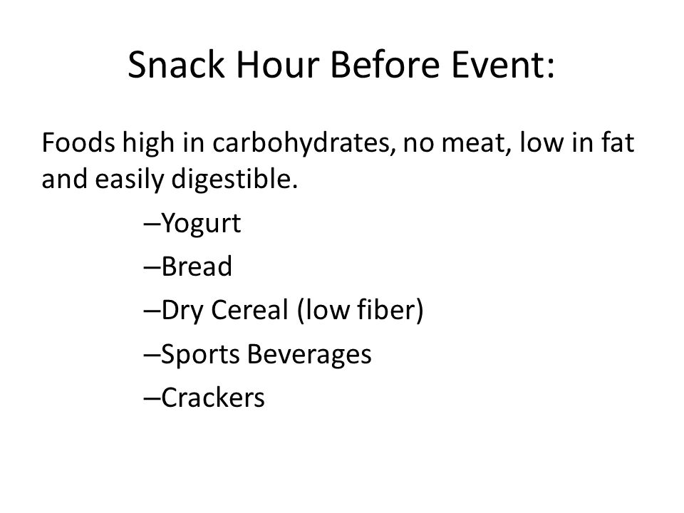 Snack Hour Before Event: