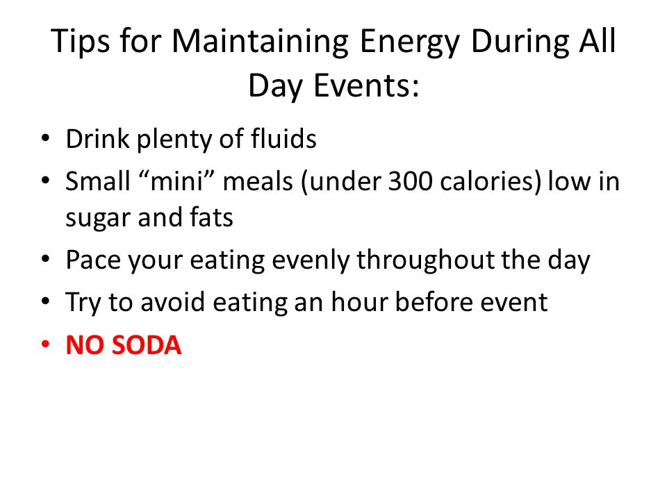 Tips for Maintaining Energy During All Day Events:
