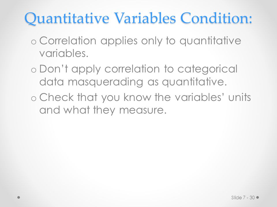 Quantitative Variables Condition: