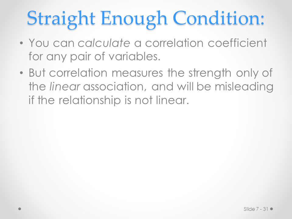 Straight Enough Condition: