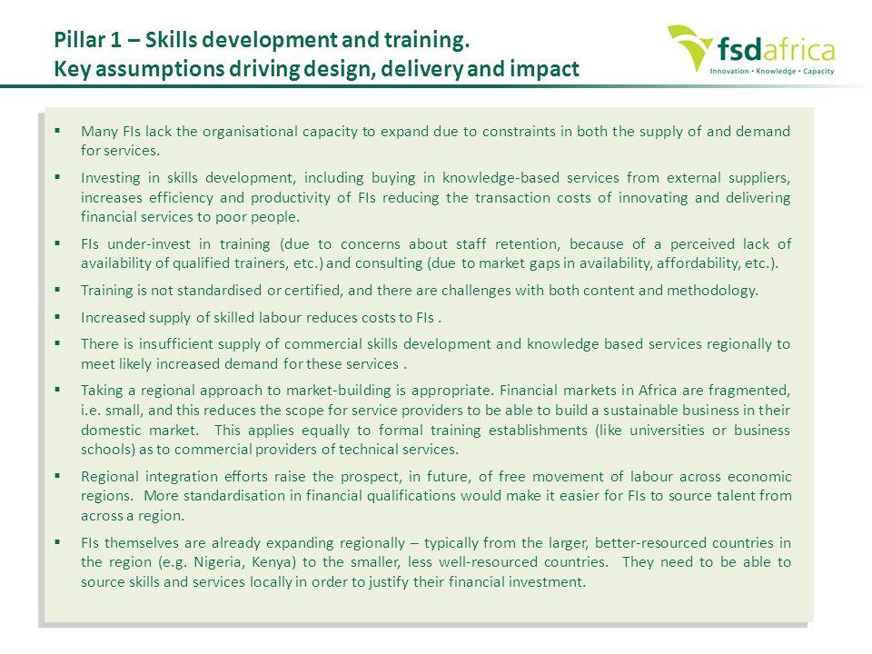 Pillar 1 – Skills development and training.