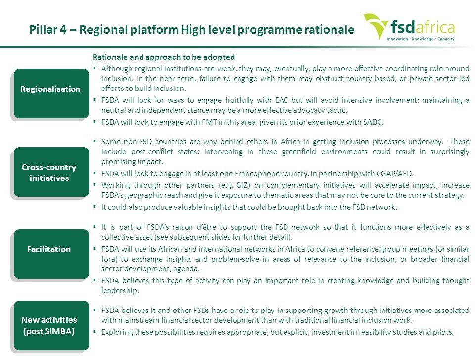 Pillar 4 – Regional platform High level programme rationale