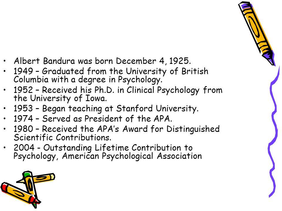 Albert Bandura was born December 4, 1925.
