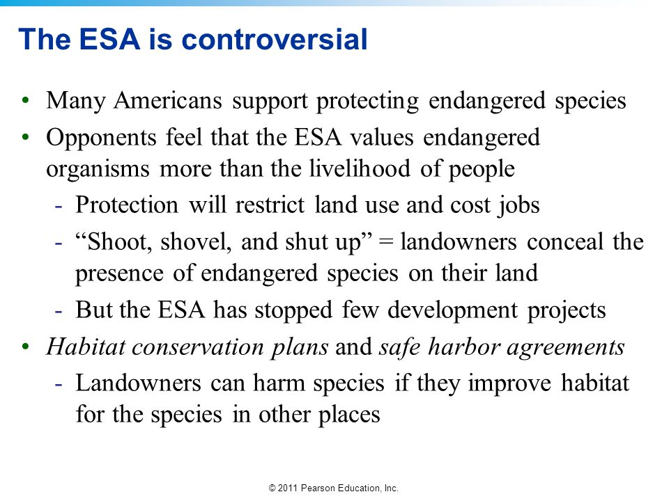 The ESA is controversial