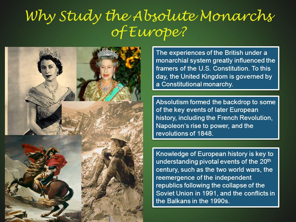 Why Study the Absolute Monarchs of Europe