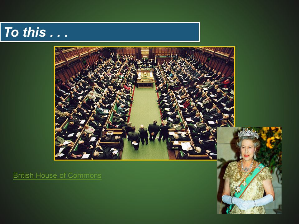 To this . . . British House of Commons
