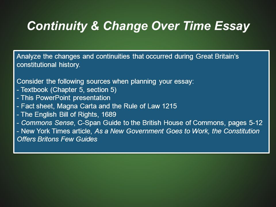 Continuity & Change Over Time Essay