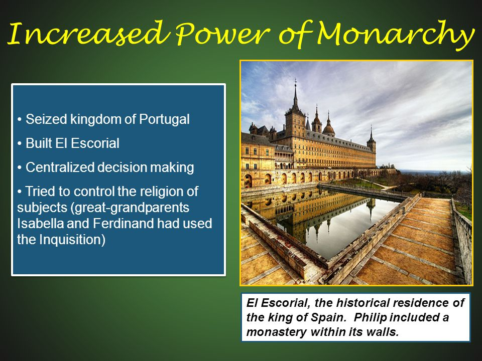Increased Power of Monarchy