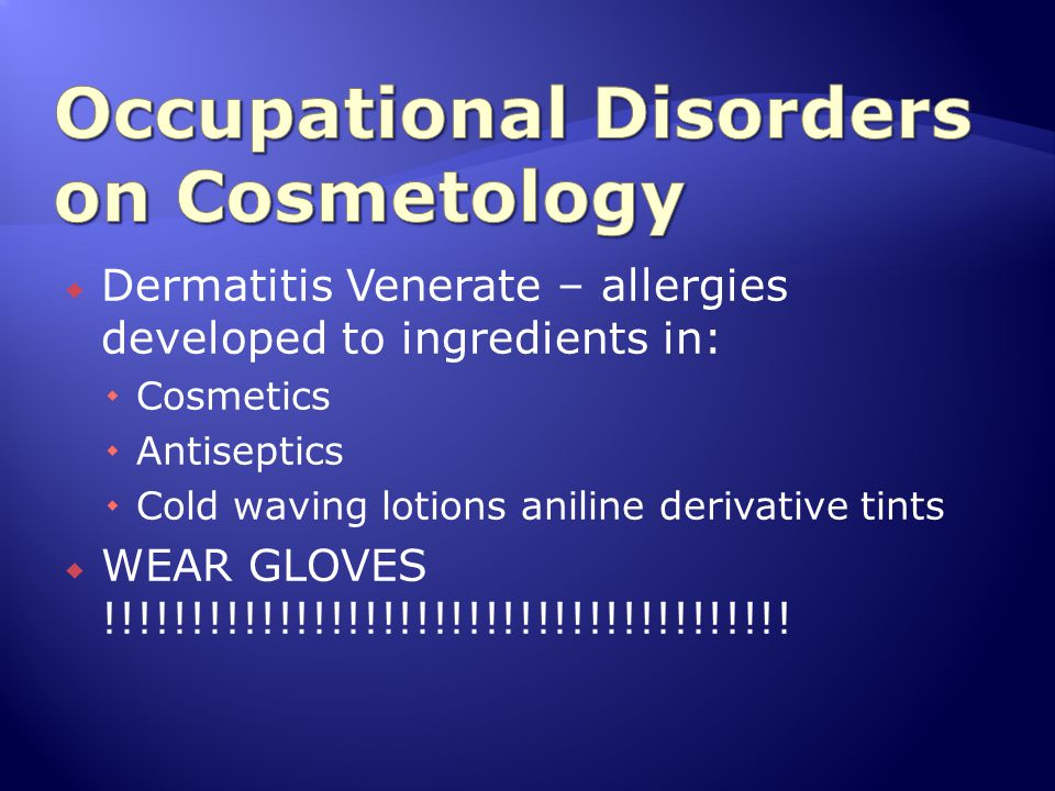Occupational Disorders on Cosmetology