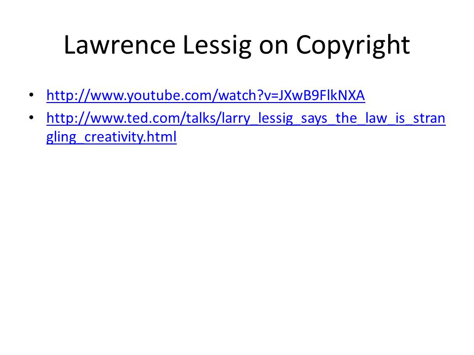 Lawrence Lessig on Copyright