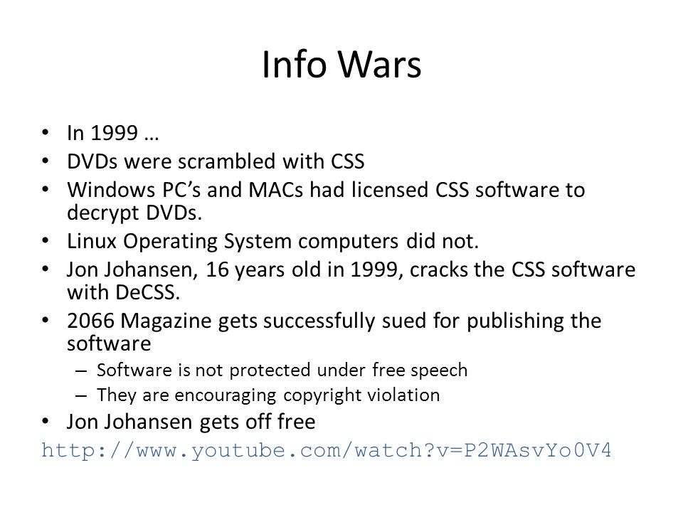 Info Wars In 1999 … DVDs were scrambled with CSS