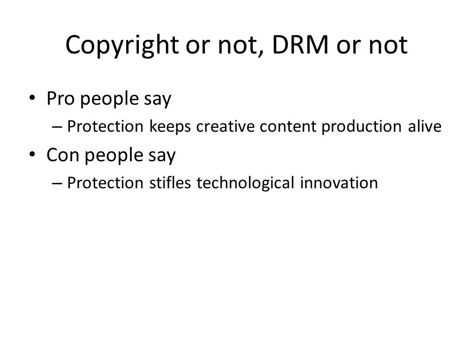 Copyright or not, DRM or not