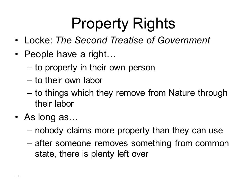 Property Rights Locke: The Second Treatise of Government