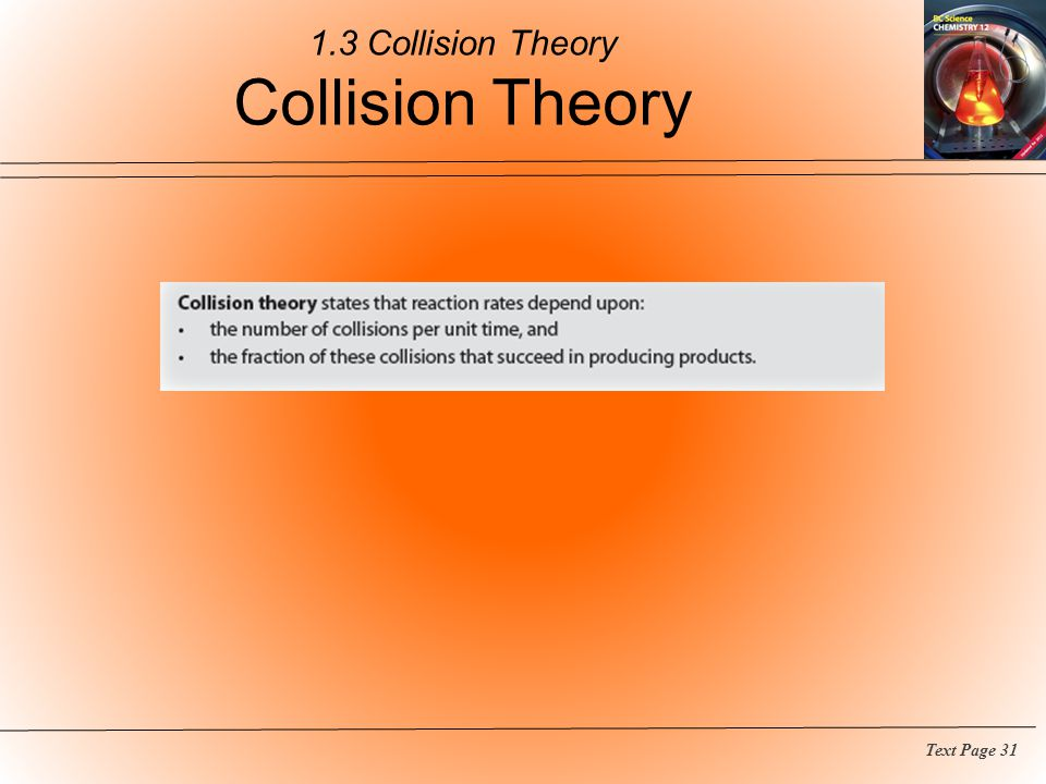 1.3 Collision Theory Collision Theory
