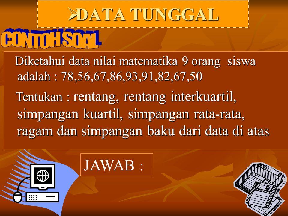 DATA TUNGGAL JAWAB : CONTOH SOAL