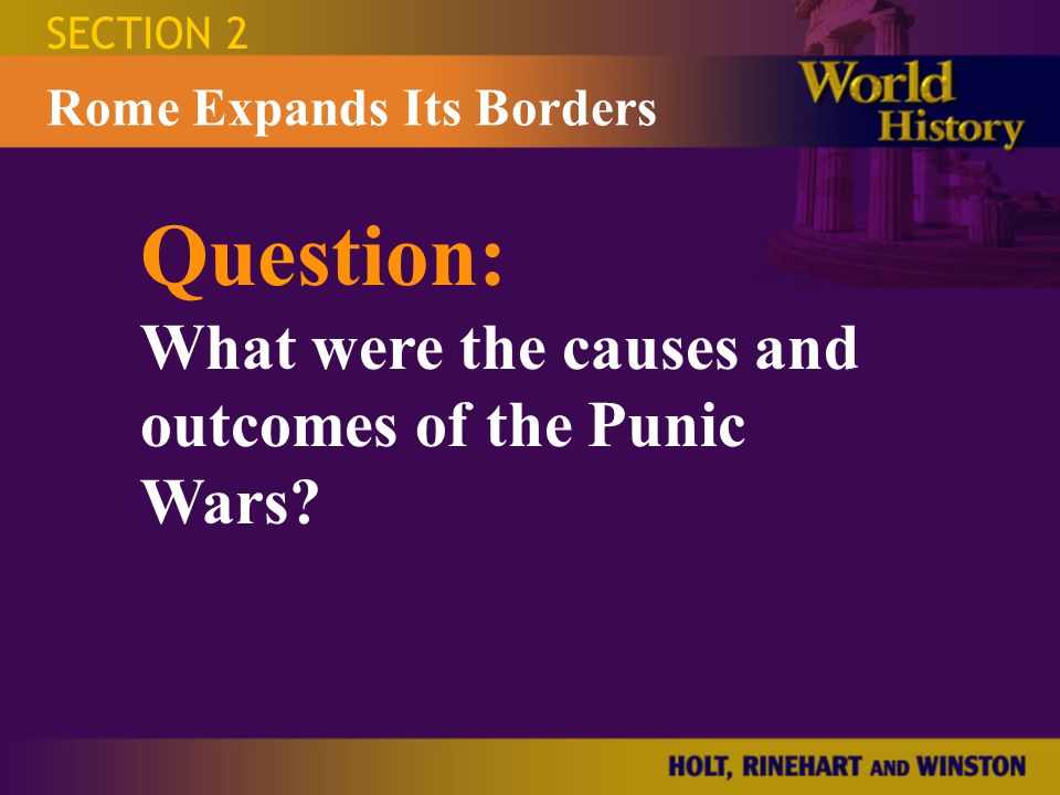 Question: What were the causes and outcomes of the Punic Wars
