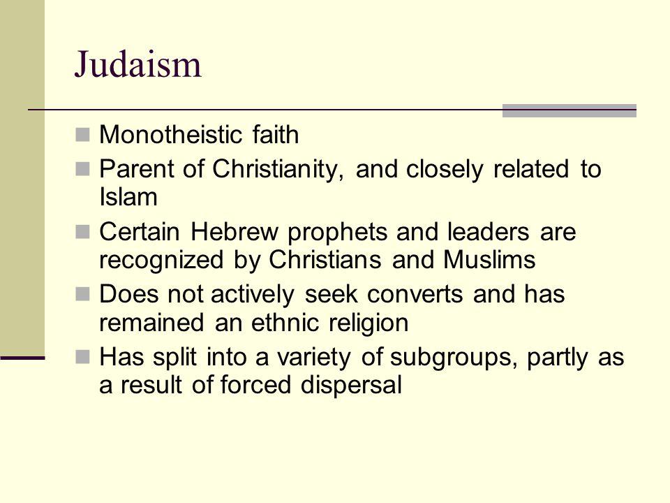 Judaism Monotheistic faith