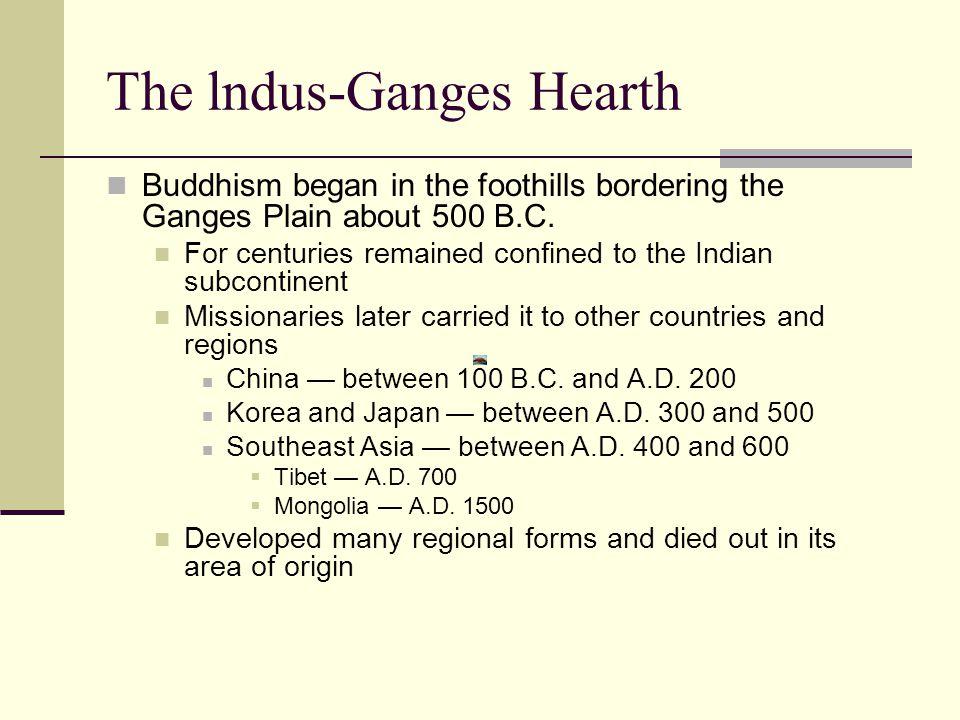 The lndus-Ganges Hearth