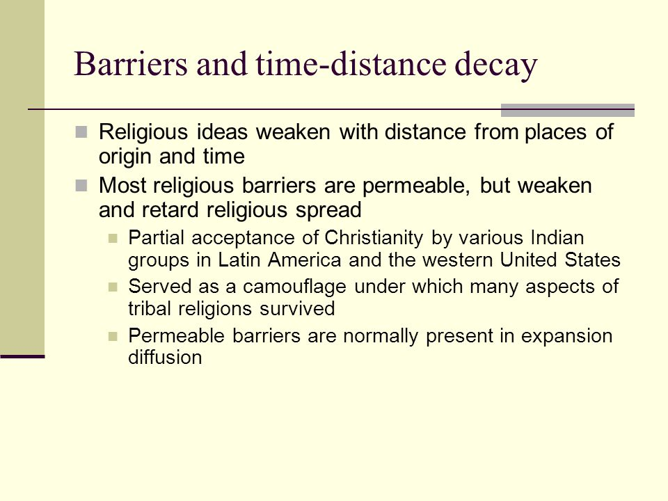 Barriers and time-distance decay