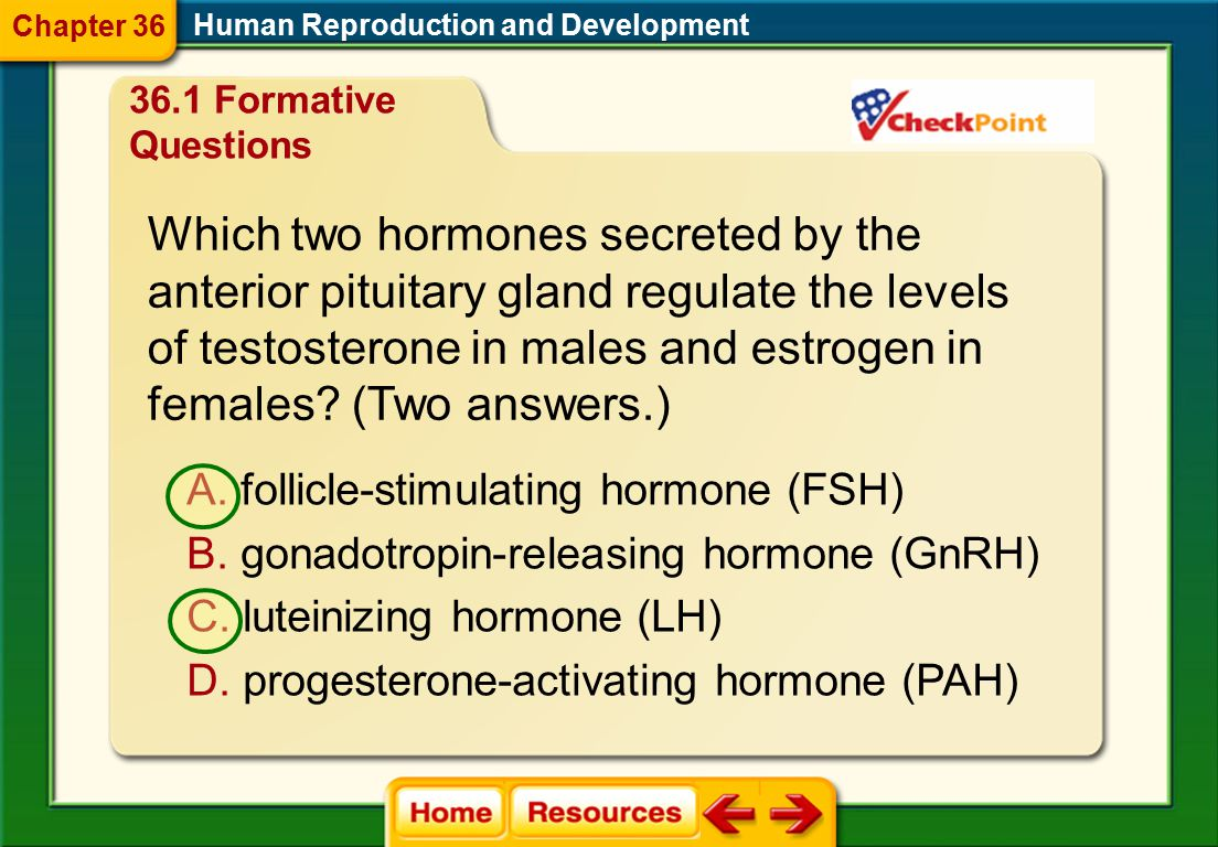 Which two hormones secreted by the