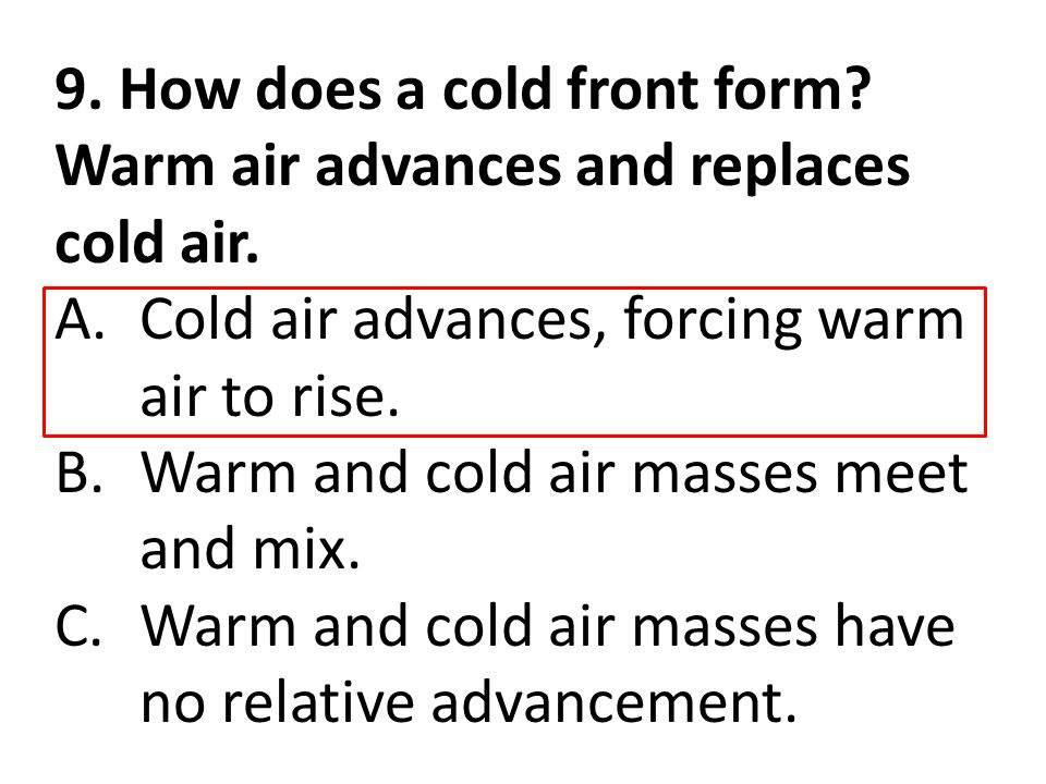 9. How does a cold front form