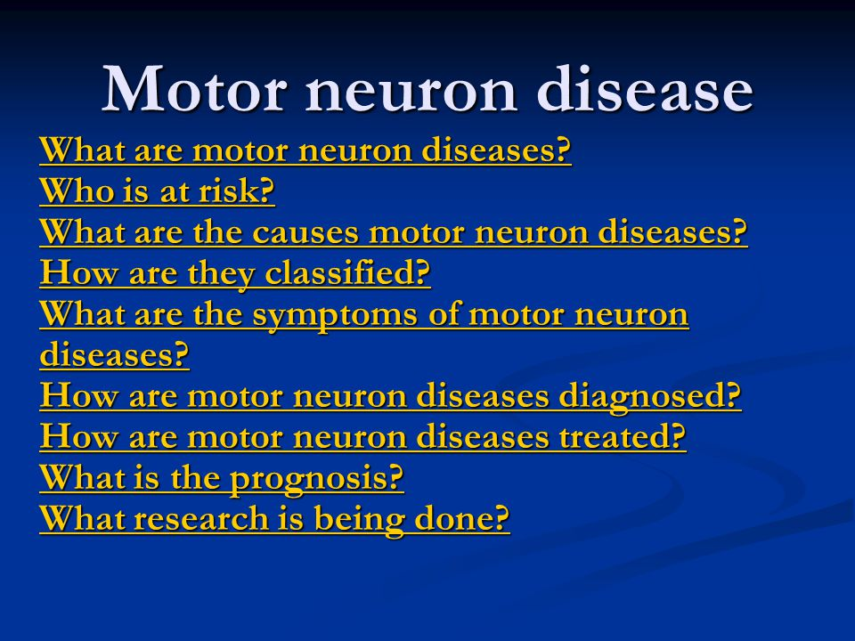 Motor neuron disease what are motor neuron diseases who What is lower motor neuron disease