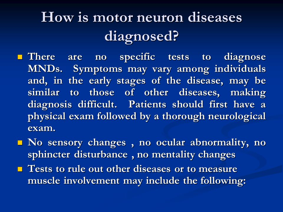 How is motor neuron diseases diagnosed