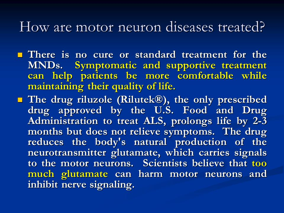 How are motor neuron diseases treated