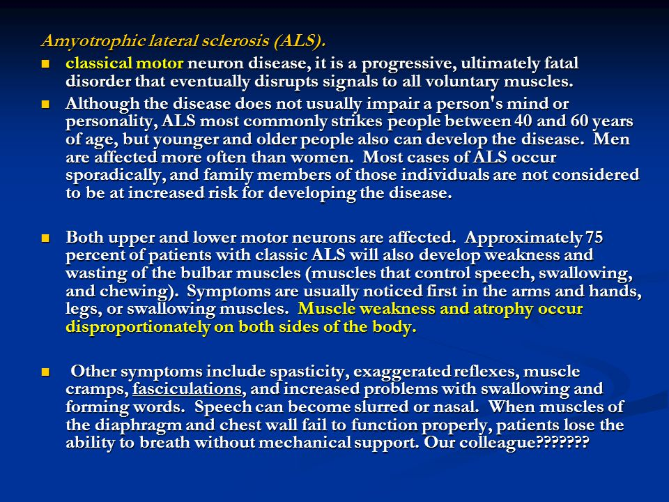 Amyotrophic lateral sclerosis (ALS).