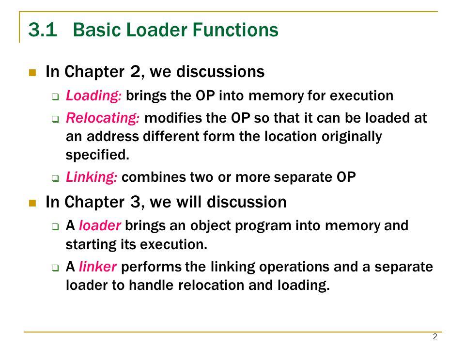 3.1 Basic Loader Functions