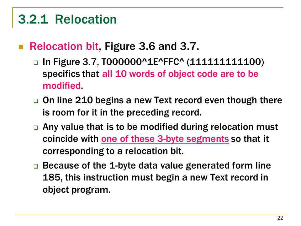 3.2.1 Relocation Relocation bit, Figure 3.6 and 3.7.