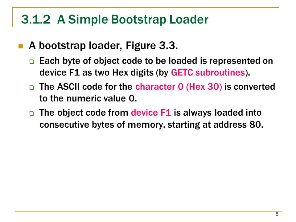 3.1.2 A Simple Bootstrap Loader