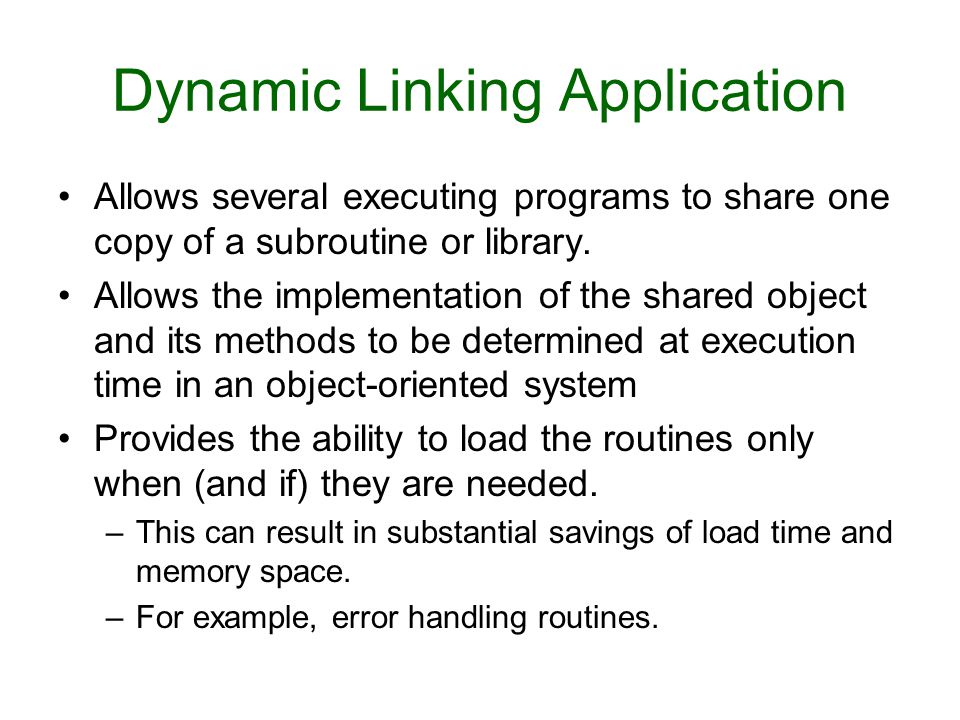 Dynamic Linking Application