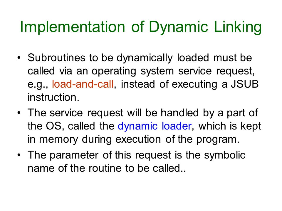 Implementation of Dynamic Linking
