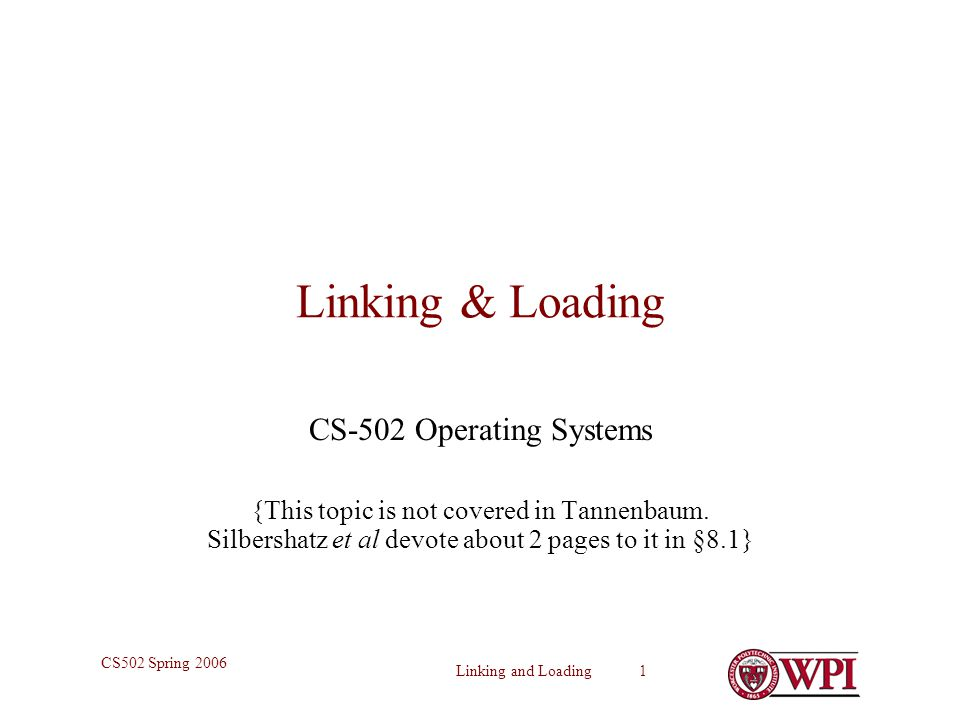 Linking & Loading CS-502 Operating Systems