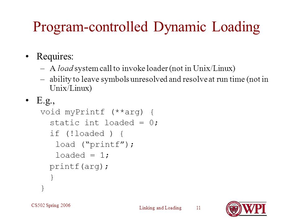 Program-controlled Dynamic Loading