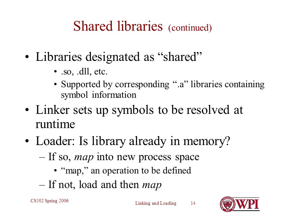 Shared libraries (continued)