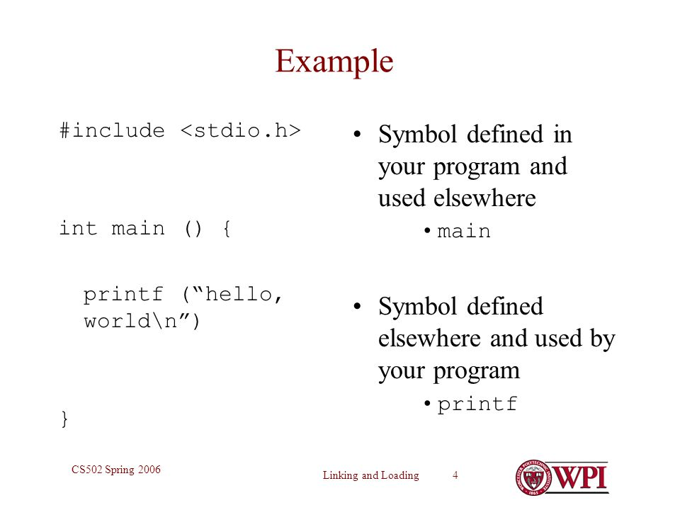 Example Symbol defined in your program and used elsewhere