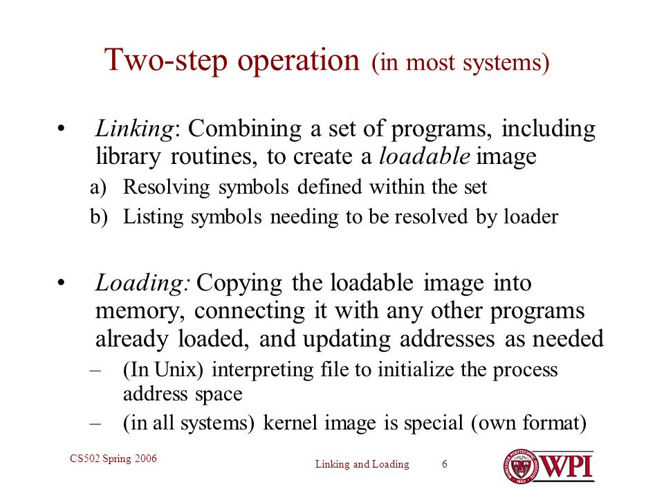 Two-step operation (in most systems)