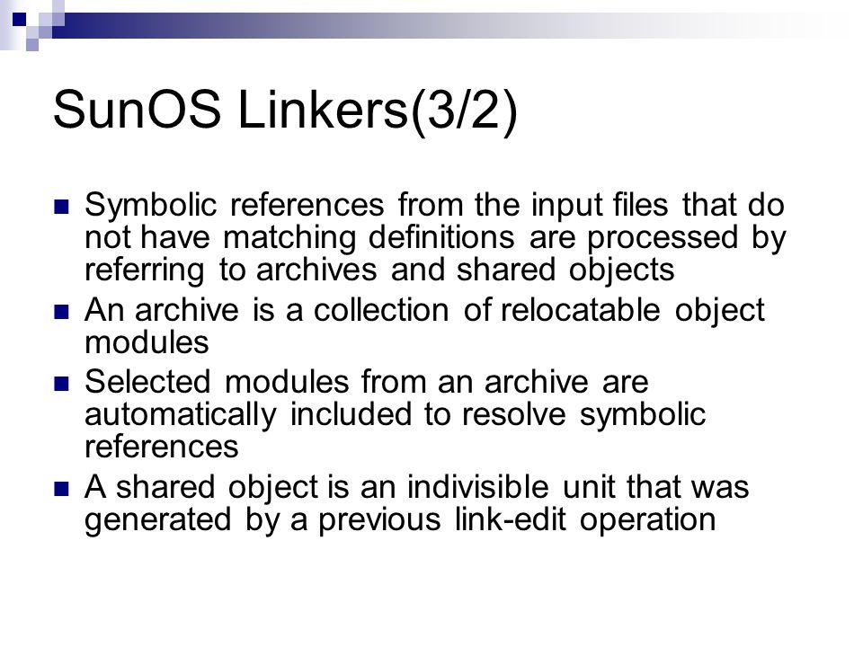 SunOS Linkers(3/2)