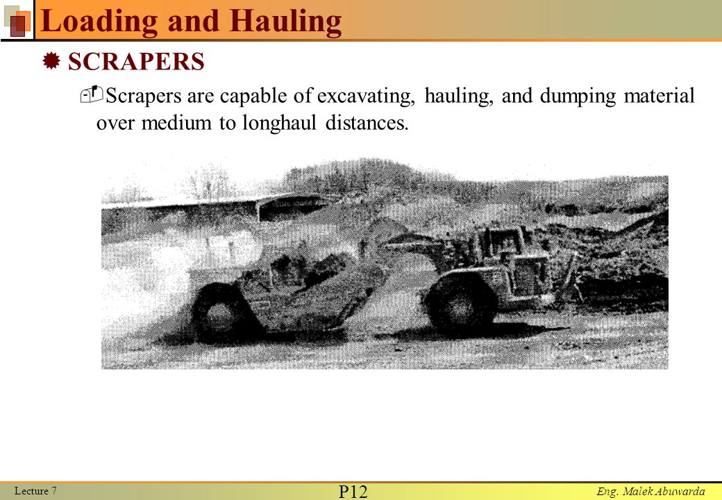 Loading and Hauling SCRAPERS