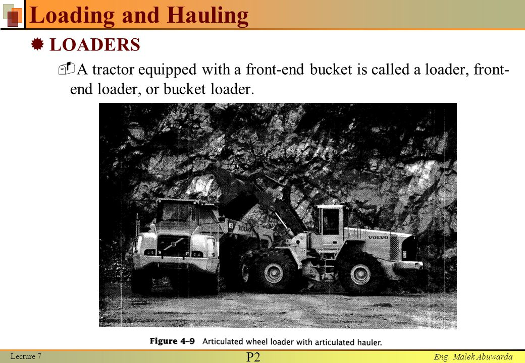 Loading and Hauling LOADERS
