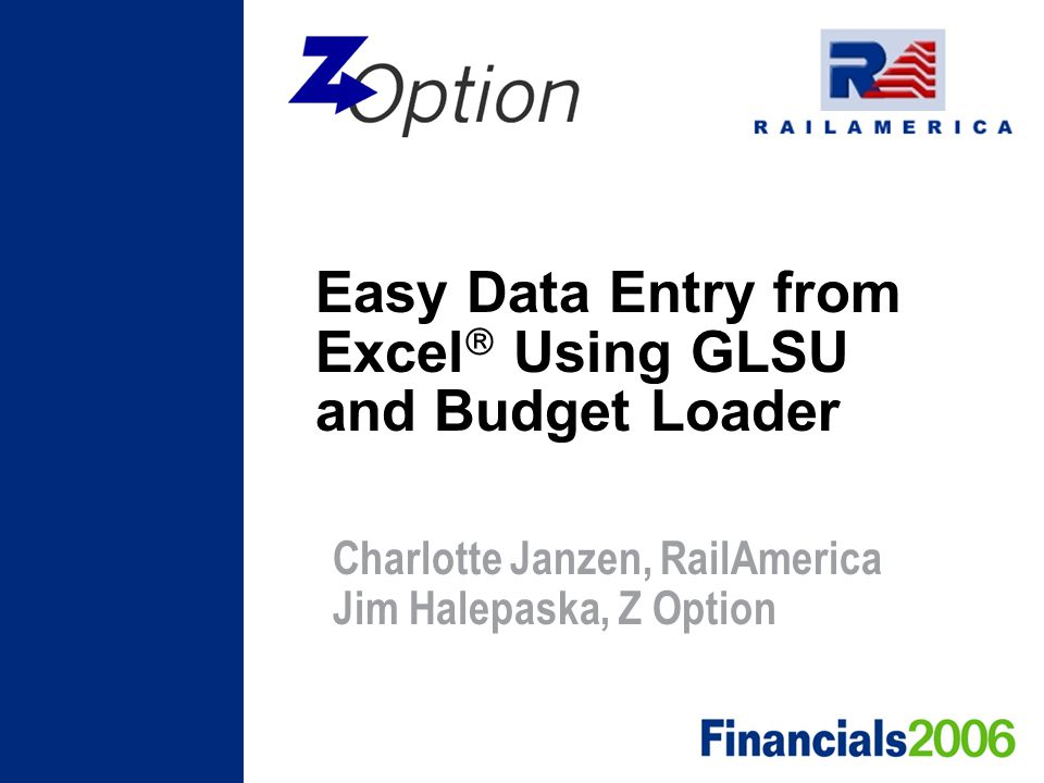 Easy Data Entry from Excel Using GLSU and Budget Loader