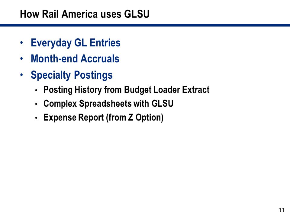 How Rail America uses GLSU