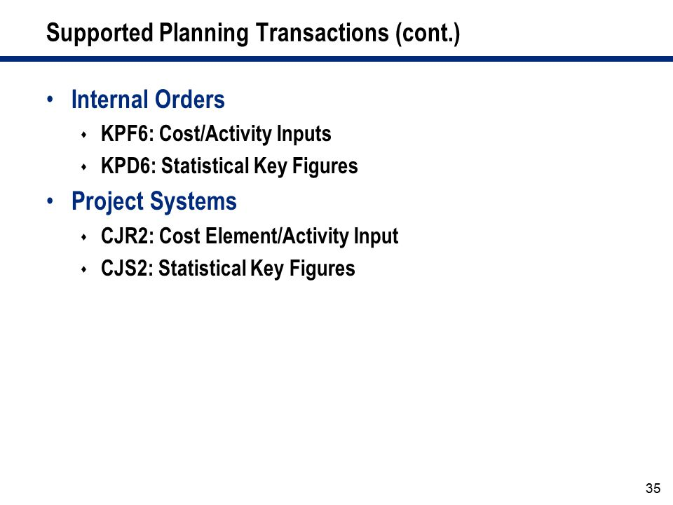Supported Planning Transactions (cont.)